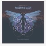 Maker/Mistaker Audible