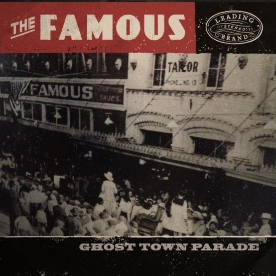 The Famous - Ghost Town Parade album art by Jeff Finley