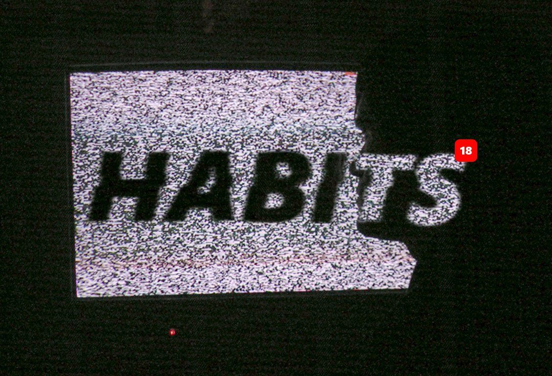 Habits! Building, Breaking, and Sustaining Positive Habits (ep 04)