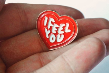 "I Feel You Heart Pin - 1"" Enamel Pin"