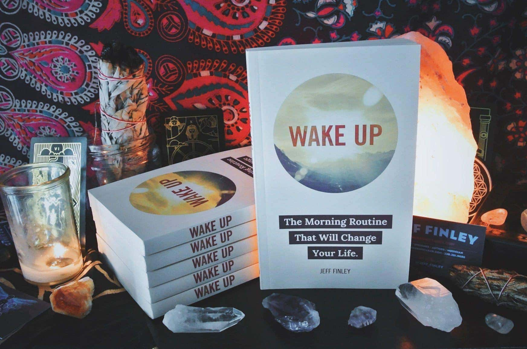 Wake Up: The Morning Routine That Will Change Your Life - Paperback Book by Jeff Finley